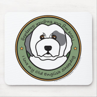 Love My Old English Sheepdog Mouse Pad