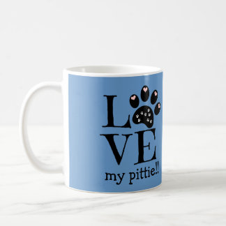 LOVE my pittie!!  (or customize with any breed) Classic White Coffee Mug