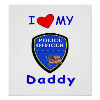 Love My Police Daddy Print