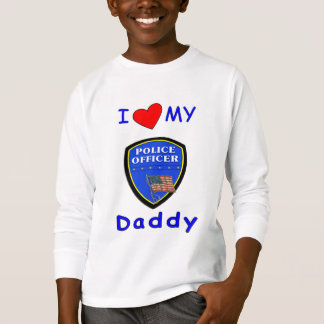 Love My Police Daddy T-Shirt