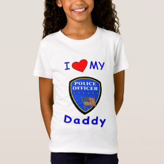 Love My Police Daddy T-Shirt