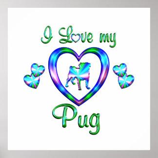 Love My Pug Poster