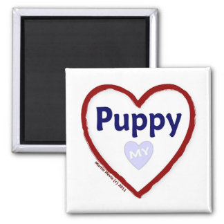Love My Puppy 2 Inch Square Magnet