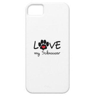LOVE MY SCHNAUZER iPhone 5 COVERS