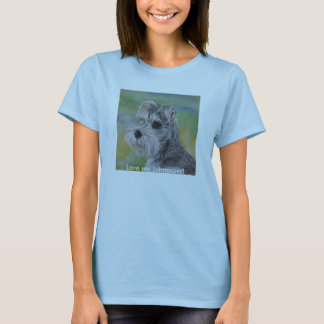 Love my Schnauzer! T-Shirt