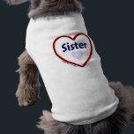 """Love My Sister Shirt<br><div class=""""desc"""">Do you love it or do you hate it? Do you love being a...  or do you love to...  or do you love your... </div>"""