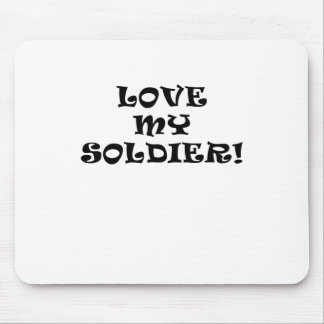 Love My Soldier Mouse Pad