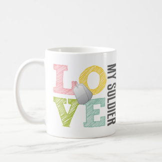 Love my Soldier Coffee Mugs