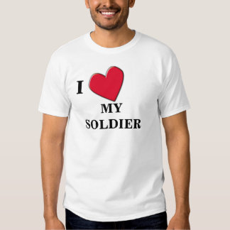 LOVE MY SOLDIER T-Shirt