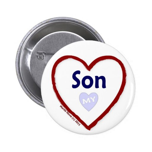 Love My Son Pinback Buttons