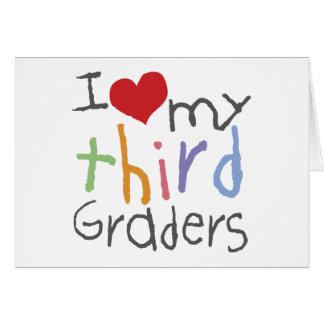 Love My Third Graders Card
