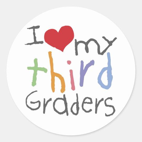 Love My Third Graders Classic Round Sticker