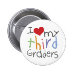 Love My Third Graders Pinback Buttons