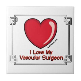 Love My Vascular Surgeon Tile
