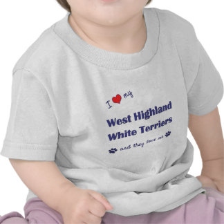 Love My West Highland White Terriers (Multi Dogs) Shirt