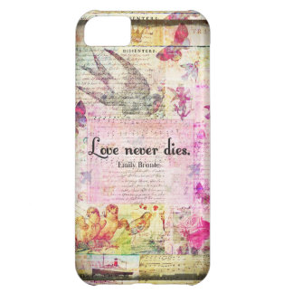 Love never dies QUOTE BY Emily Bronte iPhone 5C Cover