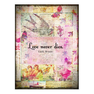 Love never dies QUOTE BY Emily Bronte Postcard