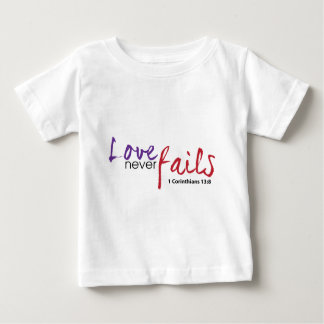 Love never fails-01.png baby T-Shirt