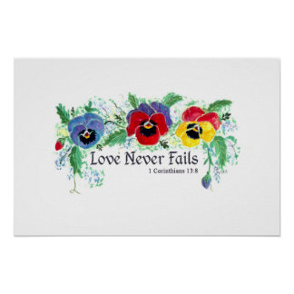 Love Never Fails (blue, red, and yellow pansies) Poster