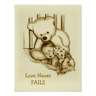 Love Never Fails: Drawing of Teddy Watching Baby Poster