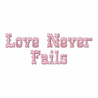 Love Never Fails Embroidered Shirt