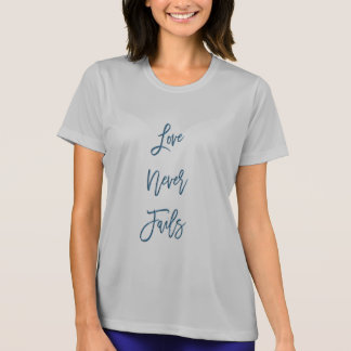 Love Never Fails - Ladies Sport T-shirt