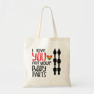 Love Not Body Parts Tote Bags