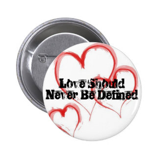 Love not Defined Pin