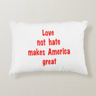 Love not hate accent pillow