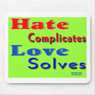 love not hate mouse pad