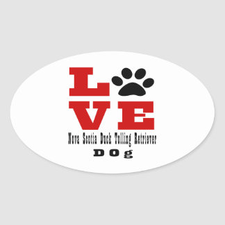 Love Nova Scotia Duck Tolling Retriever Dog Design Oval Sticker