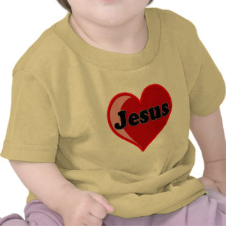 Love of Jesus Gifts T Shirt