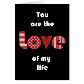 'Love of my life' card