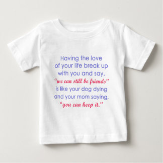 Love of Your Life vs. Your Dog Dying Color Baby T-Shirt