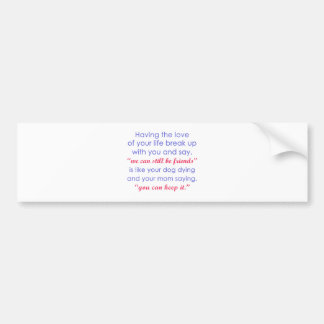 Love of Your Life vs. Your Dog Dying Color Bumper Sticker