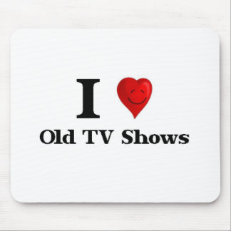Love Old TV Shows Mouse Pad