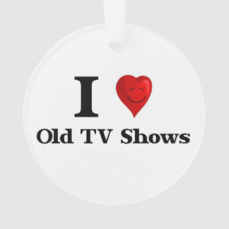 Love Old TV Shows Ornament