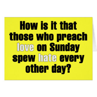 Love on Sunday, Hate on Monday Card