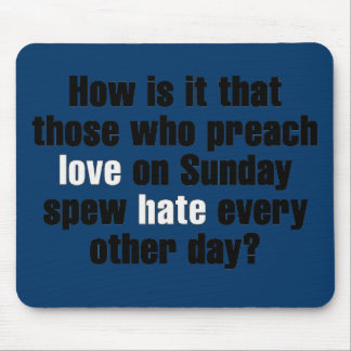 Love on Sunday Hate on Monday Mousepads