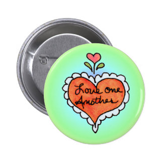 LOVE ONE ANOTHER by SHARON SHARPE 2 Inch Round Button