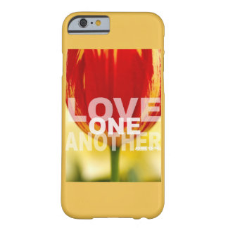 Love One Another John 13:34 Barely There iPhone 6 Case