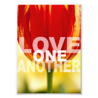 Love One Another John 13:34 Photo Print