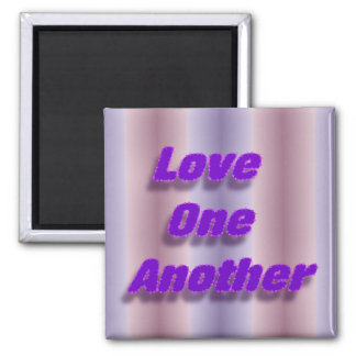 Love One Another Magnet