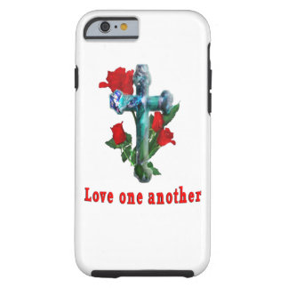 Love one another phones tough iPhone 6 case