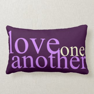 Love One Another Throw Pillows