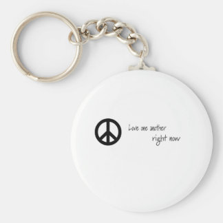 Love One Another, Right Now! Keychain
