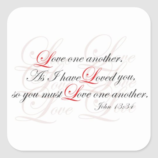 Love One Another Square Sticker