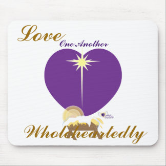 Love One Another Wholeheartedly-Customize Mouse Pad