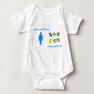 Love One Mommy....Many Pacifiers Baby Bodysuit