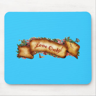 Love Only! Mouse Pad